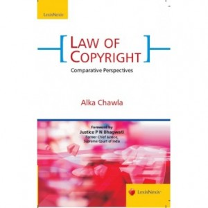 LexisNexis's Law of Copyright - Comparative Perspectives by Alka Chawla