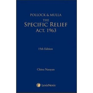 Pollock & Mulla's Specific Relief Act, 1963 [HB] by Chitra Narayan | Lexisnexis