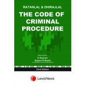 LexisNexis's The Code of Criminal Procedure (Cr.P.C) for B.S.L & L.L.B by Ratanlal & Dhirajlal