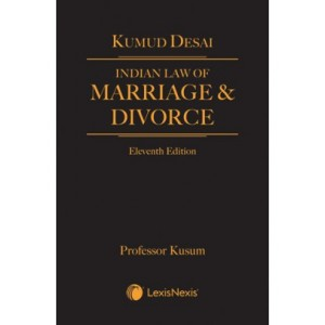 Lexisnexis's Indian Law of Marriage & Divorce by Kumud Desai