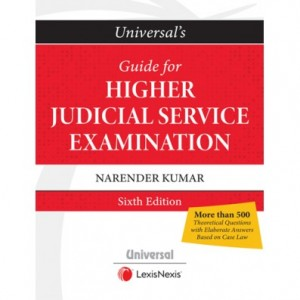 Universal's Guide for Higher Judicial Service Examination [JMFC] 2020 by Narender Kumar | LexisNexis