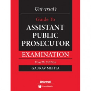Universal's Guide to Assistant Public Prosecutor Examination [APP 2020] by Gaurav Mehta | LexisNexis