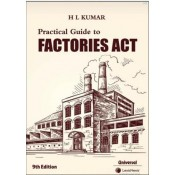 Universal's Practical Guide to Factories Act by H. L. Kumar | LexisNexis