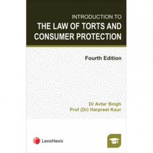LexisNexis's Introduction To The Law of Torts and Consumer Protection By Dr. Avtar Singh & Dr. Harpreet Kaur