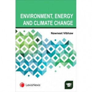 Lexisnexis's Environment, Energy and Climate Change by Nawneet Vibhaw