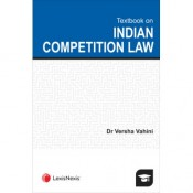 LexisNexis's Textbook on Indian Competition Law by Versha Vahini