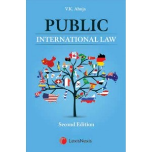 Lexisnexis's Public International Law by V. K. Ahuja
