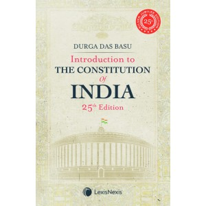LexisNexis Introduction to the Constitution of India by Durga Das Basu