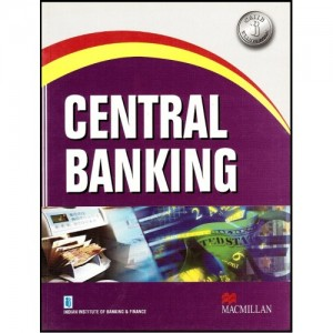 IIBF's Central Banking for CAIIB by MacMillan