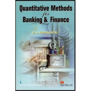 IIBF's Guide to Quantitative Methods For Banking and Finance by MacMillan Publications