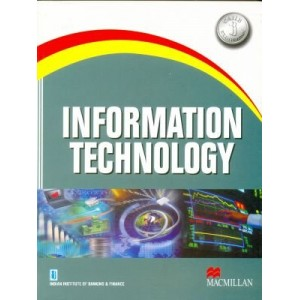 IIBF's Information Technology for CAIIB (Optional Subject) by MacMillan Publications