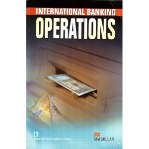 MacMillan Publisher's International Banking Operations (IBO) for Diploma in International Banking and Finance by IIBF