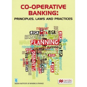 Macmillan's Co-operative Banking : Principles, laws and Practices by IIBF for Diploma in Co-operative Banking