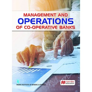 Macmillan's Management and Operations Of Co-operative Banks by IIBF for Diploma in Co-operative Banking