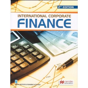 MacMillan Publisher's International Corporate Finance for Diploma in International Banking and Finance by IIBF