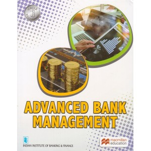 Advanced Bank Management for CAIIB by Macmillan Publication | IIBF