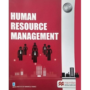 Macmillan's Human Resource Management [HRM] for CAIIB Examination by IIBF