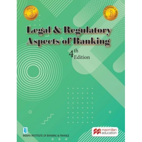 MacMillan's Legal and Regulatory Aspects of Banking for JAIIB New Syllabus Exam by IIBF