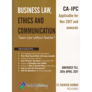 MMD's Business Law Ethics and Communication for CA Inter [IPCC] November 2017 Exam by CS. Rajnish Kumar