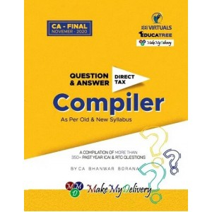CA. Bhanwar Borana's Direct Tax Question & Answer (Q & A) Compiler for CA Final November 2020 Exam | DT Compiler - Make My Delivery
