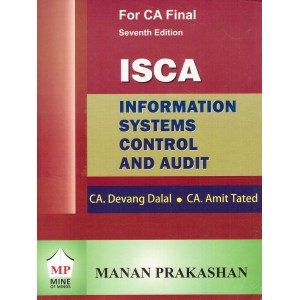 Manan Prakashan's Information Systems Control & Audit (ISCA) For CA Final May 2018 Exam by CA. Devang Dalal & CA. Amit Tated