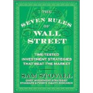 McGrawHill's The Seven Rules of Wall Street - Crash Tested Investment Strategies that beat the Market by Sam Stovall (1st Ed. 2009)