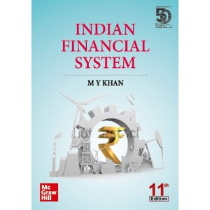 McGrawhill Education's Indian Financial System by M. Y. Khan