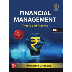 Dr. Prasanna Chandra's Financial Management: Theory & Practice (FM) by McGrawHill Education