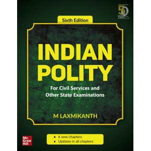McGrawHill Education's Indian Polity for Civil Services Examinations by M. Laxmikanth