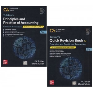 Tulsian's Principles and Practice of Accounting with Quick Revision Book for CA Foundation June 2020 Exam by P. C. Tulsian & Bharat Tulsian | CA Examination Series by MacGrawHill Education