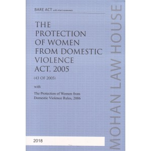 Mohan Law House's The Protection of Women from Domestic Violence Act, 2005 Bare Act