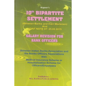 Kapoor's 10th Bipartite Settlement - Salary Revision for Bank Officers by M/s. Rama Publications