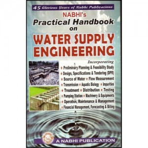 Nabhi's Practical Handbook On Water Supply Engineering by Ajay Kumar Garg