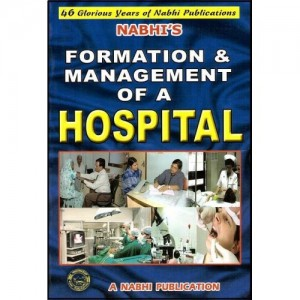 Nabhi's Formation & Management of a Hospital by Ajay Kumar Garg
