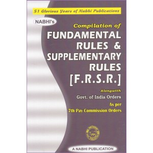 Nabhi Publication's Compilation of Fundamental Rules & Supplementary Rules [F.R.S.R.]