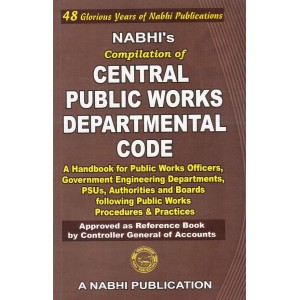 Nabhi's Compilation of Central Public Works Departmental Code
