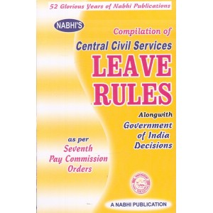 Compilation of Central Civil Services Leave Rules by Ajay Kumar Garg, Nabhi Publications