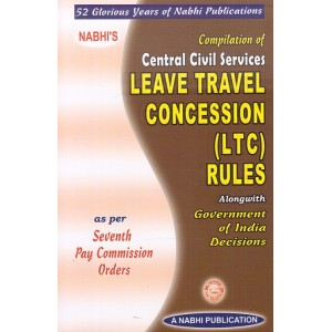 Compilation of Central Civil Services Leave Travel Concession [LTC] Rules As per 7th Pay Commission Orders | Nabhi Publication