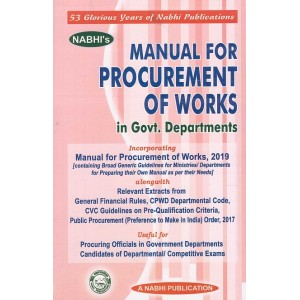 Nabhi's Manual for Procurement of Works in Govt. Departments useful for Departmental/Competitive Exams