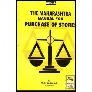 Adv. U. P. Deopujari's Maharashtra Manual For Purchase of Stores by Nagpur Law House