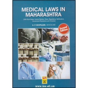 Medical Laws in Maharashtra by U. P. Deopujari, Nagpur Law House