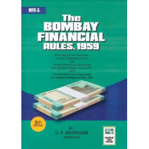 Adv. U. P. Deopujari's Bombay Financial Rules, 1959 [HB] by Nagpur Law House