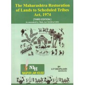 Adv. U. P. Deopujari's Maharashtra Restoration Lands to Scheduled Tribes Act, 1974 by Nagpur Law House