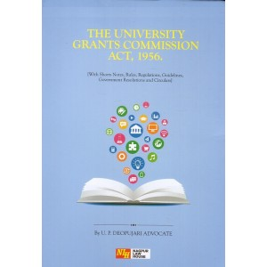 Nagpur Law House's The University Grants Commission Act, 1956 [HB] by U. P. Deopujari