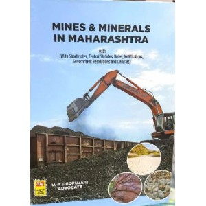 Adv. U. P. Deopujari's Mines & Minerals in Maharashtra by Nagpur Law House