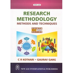 New Age International Publishers Research Methodology Methods and Techniques by C. R. Kothari, Gaurav Garg