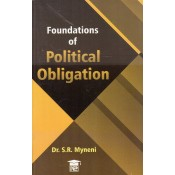 Dr. S. R. Myneni's Foundations of Political Obligation for BSL, BA LL.B Students by New Era Law Publication