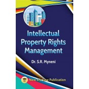 Intellectual Property Rights Management for LL.M by Dr. S. R. Myneni | New Era Law Publication