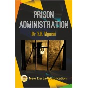 New Era Law Publication's Prison Administration by Dr. S. R. Myneni