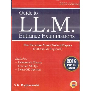 Guide to LL.M Entrance Examinations 2020 by S. K. Raghuvanshi | New Era Law Publication